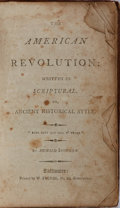 Books:Americana & American History, Richard Snowden. The American Revolution. Pechin, [n. d.].360, 44 pages. Contemporary calf with rubbing. Boards det...