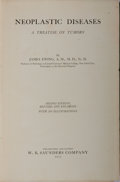 Books:Medicine, James Ewing. Neoplastic Diseases: A Treatise on Tumors.Saunders, 1922. Second edition. Publisher's cloth with l...