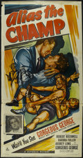 """Movie Posters:Action, Alias the Champ (Republic, 1949). Three Sheet (41"""" X 81""""). Crime.Directed by George Blair. Starring Robert Rockwell, Barbra..."""