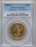 Liberty Eagles, 1861-S $10 -- Cleaning -- PCGS Genuine. AU Details....