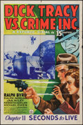 "Movie Posters:Serial, Dick Tracy vs. Crime Inc. (Republic, 1941). One Sheet (27"" X 41"") Chapter 11 -- ""Seconds to Live."" Serial.. ..."