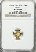 California Fractional Gold, 1871 50C Liberty Octagonal 50 Cents, BG-927, Low R.5, MS63 DeepProoflike NGC....