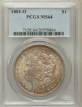 Morgan Dollars: , 1881-O $1 MS64 PCGS. PCGS Population (3361/567). NGC Census:(3940/492). Mintage: 5,708,000. Numismedia Wsl. Price for prob...