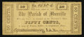Obsoletes By State:Louisiana, Plaquemine, (LA)- The Parish of Iberville 50¢ April 15, 1862. ...