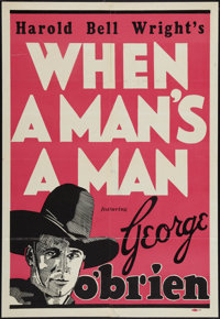 "When a Man's a Man (Fox, 1935). Leader Press One Sheet (27"" X 41""). Western"