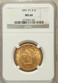 Liberty Eagles: , 1891-CC $10 MS60 NGC. NGC Census: (263/1187). PCGS Population(249/805). Mintage: 103,732. Numismedia Wsl. Price for proble...
