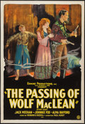 """Movie Posters:Western, The Passing of Wolf MacLean (Usla, 1924). One Sheet (27"""" X 41""""). Western.. ..."""