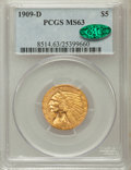 Indian Half Eagles: , 1909-D $5 MS63 PCGS. CAC. PCGS Population (9720/2773). NGC Census:(8044/2599). Mintage: 3,423,560. Numismedia Wsl. Price f...