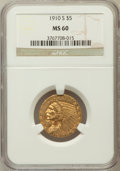 Indian Half Eagles, 1910-S $5 MS60 NGC. NGC Census: (41/319). PCGS Population (6/214).Mintage: 770,200. Numismedia Wsl. Price for problem free...