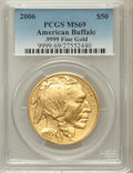 Modern Bullion Coins, 2006 $50 American Buffalo MS69 PCGS. Ex: .9999 Fine. PCGSPopulation (5074/563). NGC Census: (0/0). Numismedia Wsl. Price ...