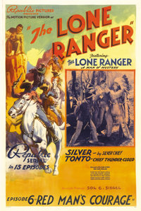 """The Lone Ranger (Republic, 1938). One Sheet (27"""" X 41""""). Chapter 6: """"Red Man's Courage."""" Republic Pi..."""