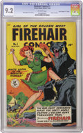 "Golden Age (1938-1955):Western, Firehair Comics #1 Davis Crippen (""D"" Copy) pedigree (Fiction House, 1948) CGC NM- 9.2 Off-white pages. The title character,..."