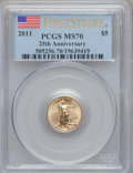 Modern Bullion Coins, 2011 G$5 Tenth Ounce Gold Eagle, 25th Anniversary, First StrikeMS70 PCGS. PCGS Population (7526). NGC Census: (3008). Num...