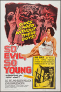 "Movie Posters:Exploitation, So Evil, So Young (United Artists, 1961). One Sheet (27"" X 41""). Exploitation.. ..."