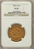 Liberty Eagles: , 1856-S $10 VF20 NGC. NGC Census: (1/233). PCGS Population (1/153).Mintage: 68,000. Numismedia Wsl. Price for problem free ...