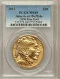 Modern Bullion Coins, 2012 G$50 One-Ounce American Buffalo MS69 PCGS. Ex: .9999 Fine.PCGS Population (8/58). NGC Census: (0/0)....