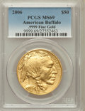 Modern Bullion Coins, 2006 $50 One-Ounce American Buffalo MS69 PCGS. Ex: .9999 Fine. PCGSPopulation (5074/563). NGC Census: (0/0). Numismedia W...
