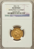 Three Dollar Gold Pieces, 1866 $3 -- Improperly Cleaned -- NGC Details. AU....