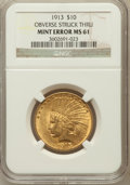 Errors, 1913 $10 Indian Eagle -- Obverse Struck Thru -- MS61 NGC....