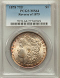 Morgan Dollars, 1878 7TF $1 Reverse of 1879 MS64 PCGS. PCGS Population (1274/379).NGC Census: (1127/205). Mintage: 4,300,000. Numismedia W...
