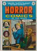 Books:Comics - Golden Age, [William M. Gaines] Horror Comics of the 1950's. NostalgiaPress, 1971. First edition. Folio. Illustrated with ...