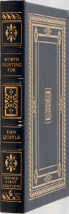 Books:Americana & American History, Dan Quayle. SIGNED/LIMITED. Worth Fighting For. EastonPress, 1999. Limited to 1125 hand-numbered copies signed ...