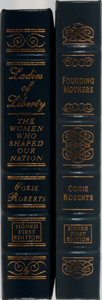 Books:Americana & American History, Cokie Roberts. Two SIGNED/LIMITED Edition Easton Press Books. Including: Ladies of Liberty. The Women That Shaped Our Na... (Total: 2 Items)