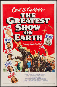 """The Greatest Show on Earth (Paramount, 1952). One Sheet (27"""" X 41""""). Drama"""