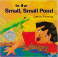 Books:Children's Books, Denise Fleming. INSCRIBED. In the Small, Small Pond. HenryHolt and Company, 1993. Third printing. Inscribed by ...