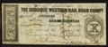 Obsoletes By State:Iowa, Dubuque, IA - The Dubuque Western Rail Road Company $10 Feb. 2,1858. ...