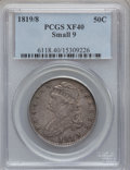 Bust Half Dollars: , 1819/8 50C Small 9 XF40 PCGS. PCGS Population (29/141). NGC Census:(23/239). Numismedia Wsl. Price for problem free NGC/P...
