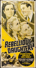 "Movie Posters:Exploitation, Rebellious Daughters (Progressive Pictures, 1938). Three Sheet (41""X 79""). Exploitation.. ..."