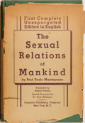 Books:Medicine, Paolo Mantegazza. The Sexual Relations of Mankind. New York: Eugenics Publishing, 1935. First American edition, ...