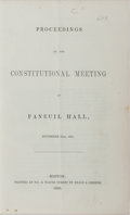 Books:Americana & American History, [Slavery]. Proceedings of the Constitutional Meeting at FaneuilHall, November 26th, 1850. Beals & Greene, 1850....