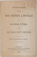 Books:Americana & American History, [Slavery] [Dred Scott Case]. Remarks of the Hon. Stephen A.Douglas on Kansas, Utah, and the Dred Scott Decision, Delive...