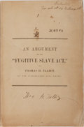 Books:Americana & American History, [Slavery] Thomas H. Talbot. The Constitutional ProvisionRespecting Fugitives From Service or Labor, and the Act ofCong...