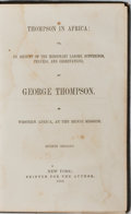 Books:Americana & American History, [Slavery] George Thompson. Thompson in Africa: or, An Account ofthe Missionary Labors, Sufferings, Travels, and Observa...