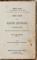 Books:Americana & American History, [Slavery] A. D. Eddy. The Life of Jacob Hodges, An AfricanNegro, Who Died in Canadaigua, N.Y., February 1842. A...