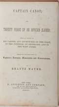Books:Americana & American History, [Slavery] Brantz Mayer. Captain Canot; or, Twenty Years of anAfrican Slaver. D. Appleton and Company, 1854. Fir...