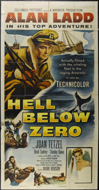 """Hell Below Zero (Columbia, 1954). Three Sheet (41"""" X 81""""). Action Adventure. Directed by Mark Robson. Starring..."""