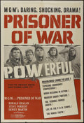 "Movie Posters:War, Prisoner of War (MGM, 1954). One Sheet (27"" X 41""). War Drama.Directed by Andrew Marton. Starring Ronald Reagan, Dewey Mart..."