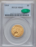 Indian Half Eagles, 1914 $5 MS63 PCGS. CAC....