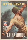 "Military & Patriotic:WWII, WWII Poster for the 4th War Loan ""Let 'em Have It BUY EXTRA BONDS""...."