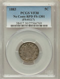 Liberty Nickels, 1883 5C No Cents, Repunched Date, FS-1301 VF30 PCGS. (FS-013.7)PCGSPopulation (1/6). NGC Census: (0/0)....
