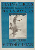 """Military & Patriotic:WWI, Victory Loan Poster """"Flying Circus Exhibition Flights, StuntsBoston, May 9, 1919""""...."""