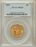 Liberty Half Eagles: , 1895 $5 MS64 PCGS. PCGS Population (153/22). NGC Census: (394/74).Mintage: 1,345,936. Numismedia Wsl. Price for problem fr...