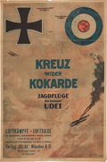 Military & Patriotic:WWI, Exceptional WWI Promotional Poster for the Book Kreuz WiderKokarde Jagdflüge des Leutnant Udet, a Contemporary Ac...