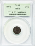 Proof Three Cent Silver, 1869 3CS PR63 PCGS....