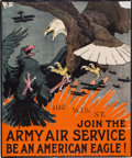 "Military & Patriotic:WWI, Fantastic WWI U.S. Army Air Service Recruiting Poster ""Join theArmy Air Service Be an American Eagle!""..."