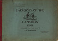 Books:Americana & American History, J. W. Bengough. Cartoons of the Campaign 1900. PoolePublishing, 1900. Publisher's printed wrappers with quarter clo...